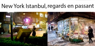 New York Istanbul, regards en passant